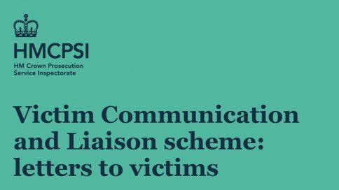Victim Communication and Liaison scheme: letters to victims