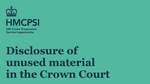 Disclosure of unused material in the Crown Court - a follow-up