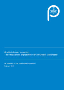 Quality and Impact inspection the effectiveness of probation work in Greater Manchester